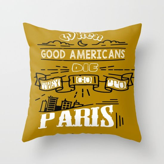 High Quality When Good Americans Die, They Go To #Paris Oscar Wilde #quotes  #inspirational