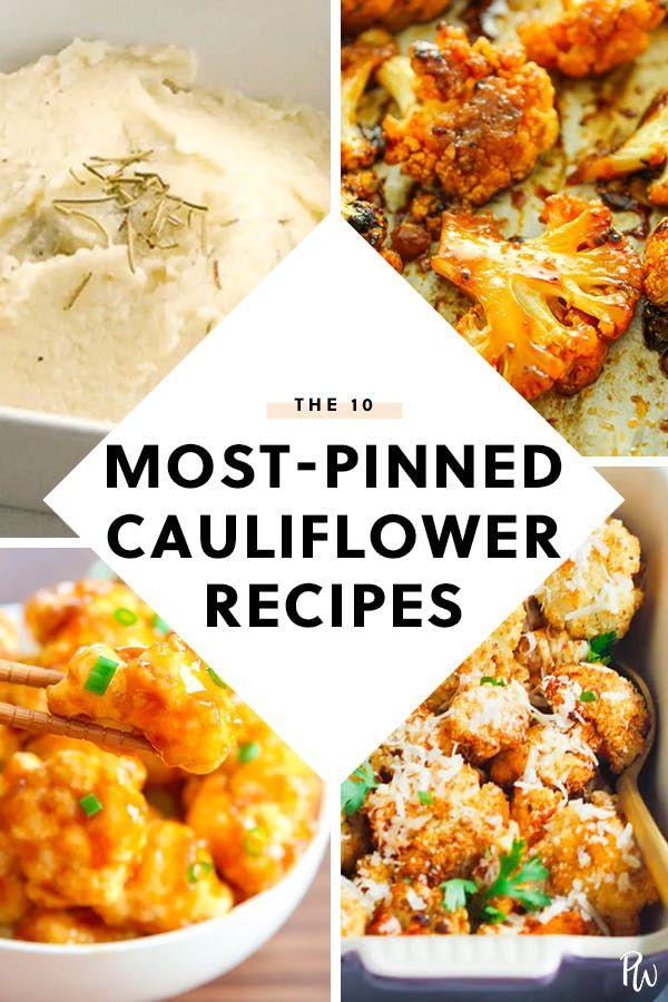 The 10 Most Pinned Cauliflower Recipes On The Internet Purewow Easy Food Recap Vegan Cauliflower Pinterest Cauliflower Recipes Recipes Healthy Recipes