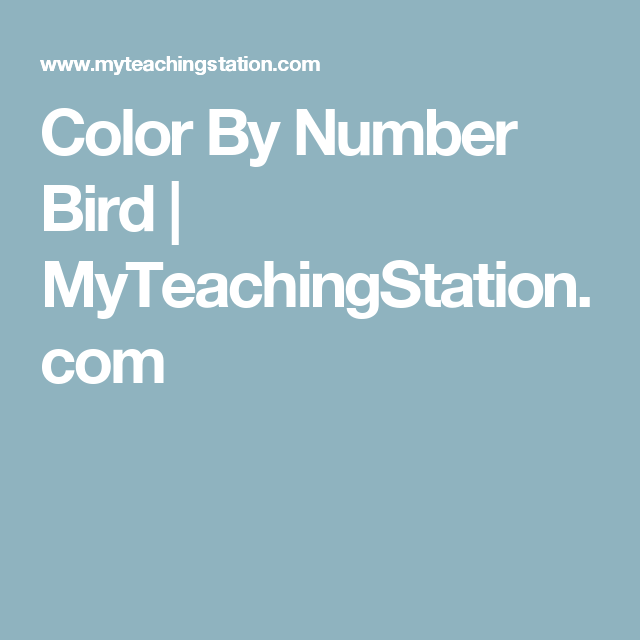 Color By Number Bird | Number worksheets, Number and Printable ...
