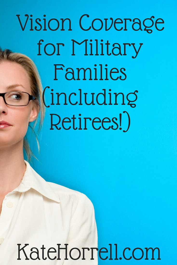 Vision Insurance for Military Families (Currently Serving