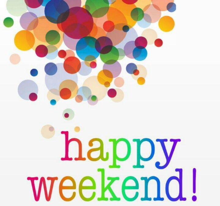 Resultado de imagen de happy weekend