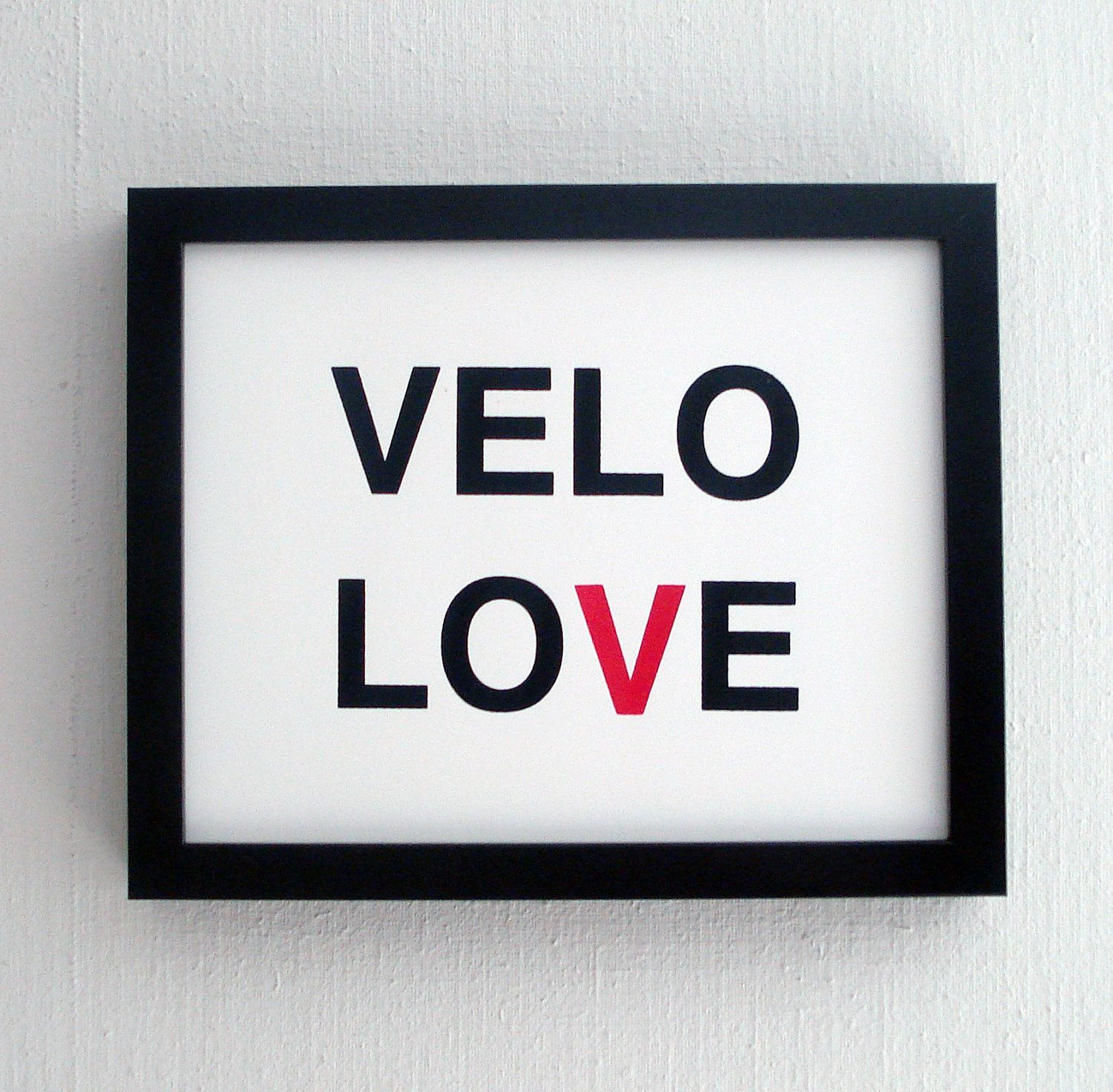 for ian:  velo love screen printed poster - black and red. $20.00, via Etsy.    oh!! nice!