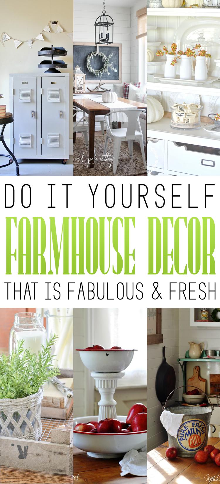 DIY Farmhouse Decor that is fabulous and fresh