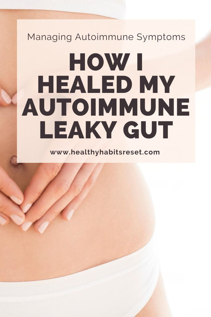 Healing My Leaky Gut & Finally Reintroducing Foods Without ...
