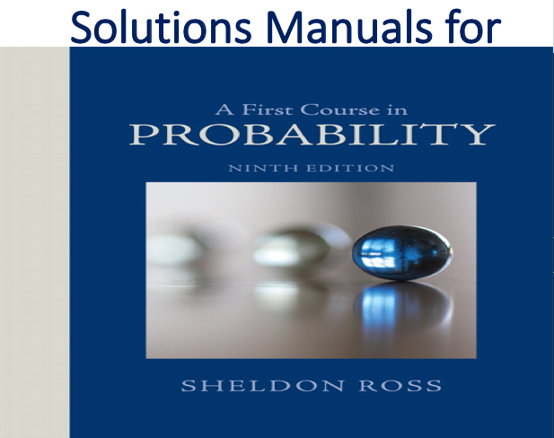 Solutions Manual For A First Course In Probability 9th Edition Trh In 2020 Probability Solutions Sheldon