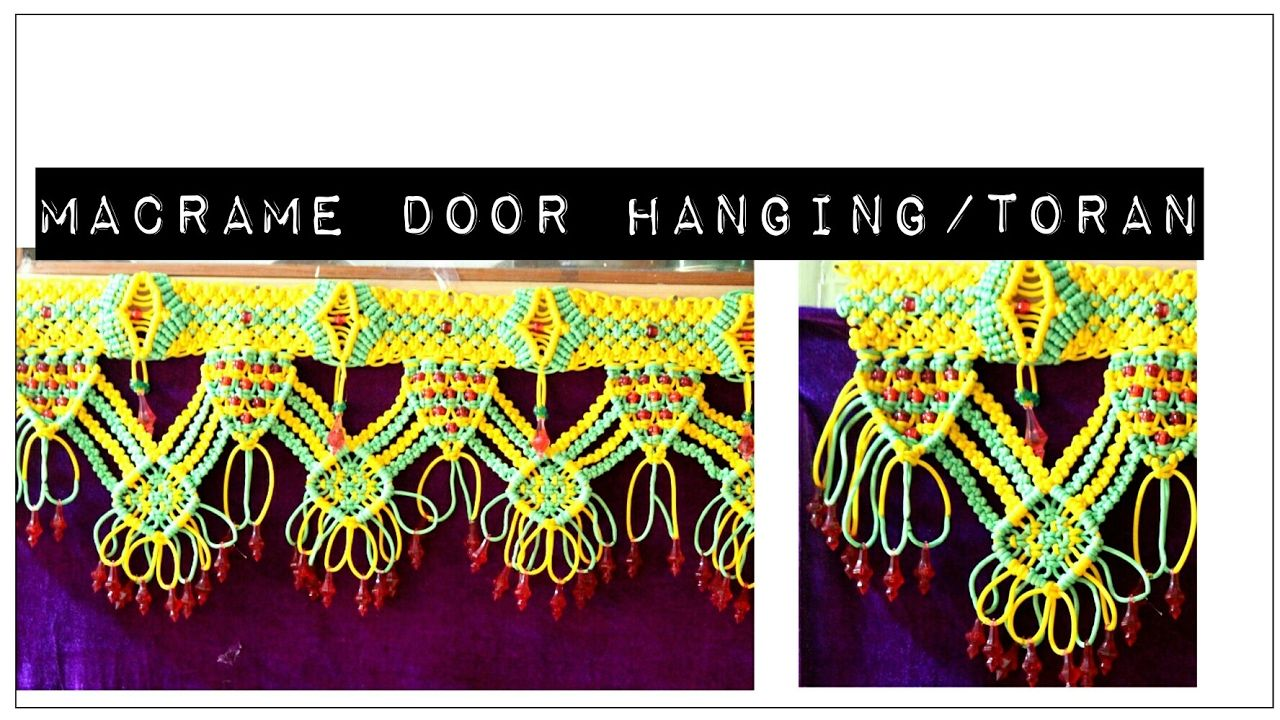 How to make Macrame Door Hanging/toran | full making video.  sc 1 st  Pinterest & How to make Macrame Door Hanging/toran | full making video. | E ...