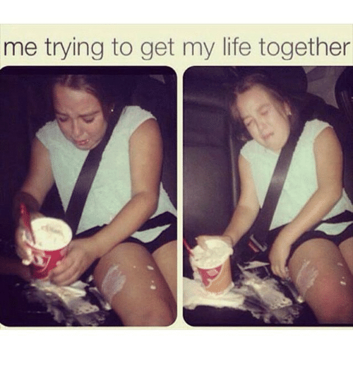 I Love This Me Trying To Get My Life Together Get My Life Together Funny Pictures Bones Funny