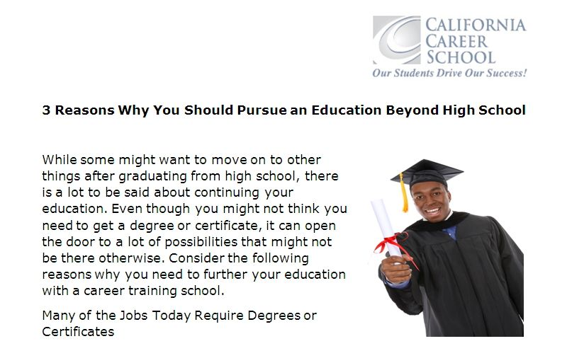 3 Reasons Why You Should Pursue an Education Beyond High