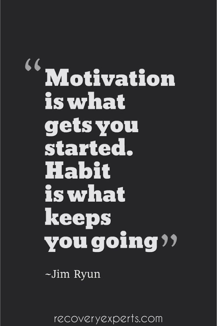 Motivational Quote Motivational Quote Motivation Is What Gets You Startedhabit Is .