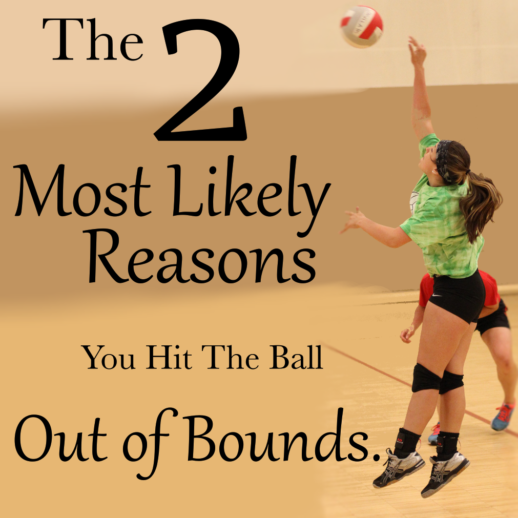 The 2 Most Likely Reasons You Re Hitting Out Volleyball Drills Coaching Volleyball Volleyball Training