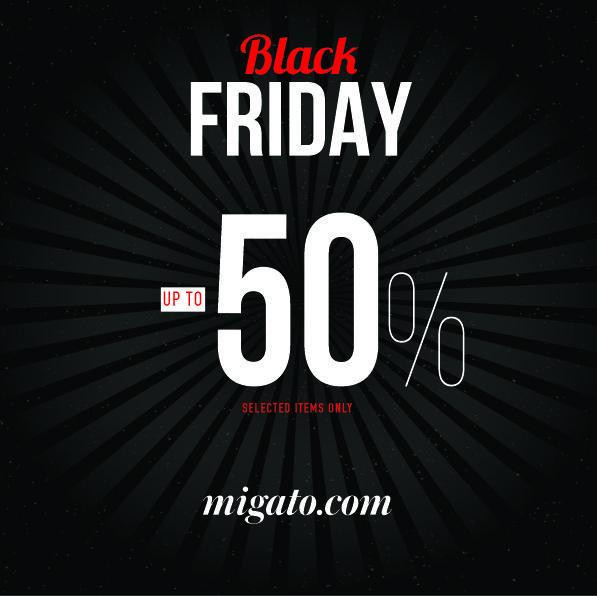 b4d91731ce Οι προσφορές BLACK FRIDAY στη MIGATO ξεκινούν αυτή την Παρασκευή 24  Νοεμβρίου και σας δίνουν τη .