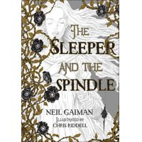 The Sleeper and the Spindle by Neil Gaiman