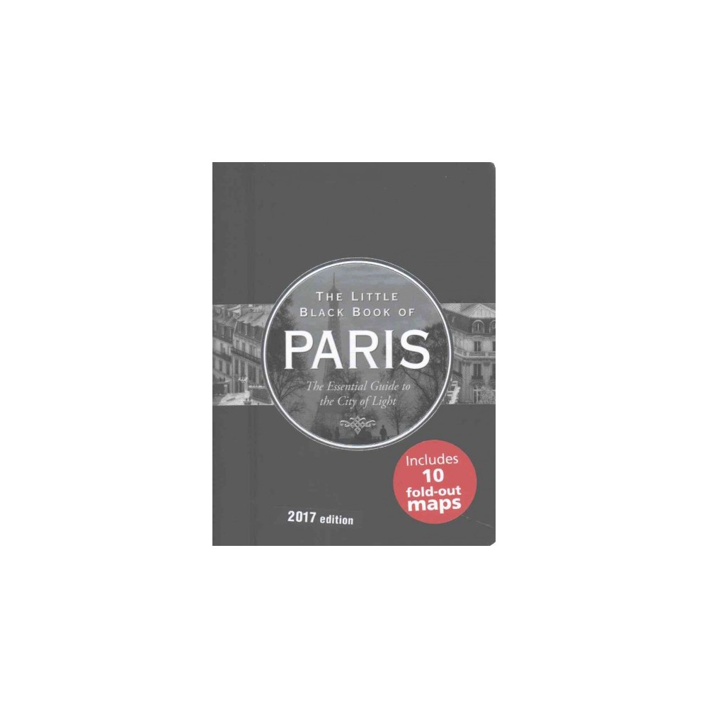 Little Black Book of Paris 2017 : The Essential Guide to the City of Light (Paperback) (Vesna Neskow)