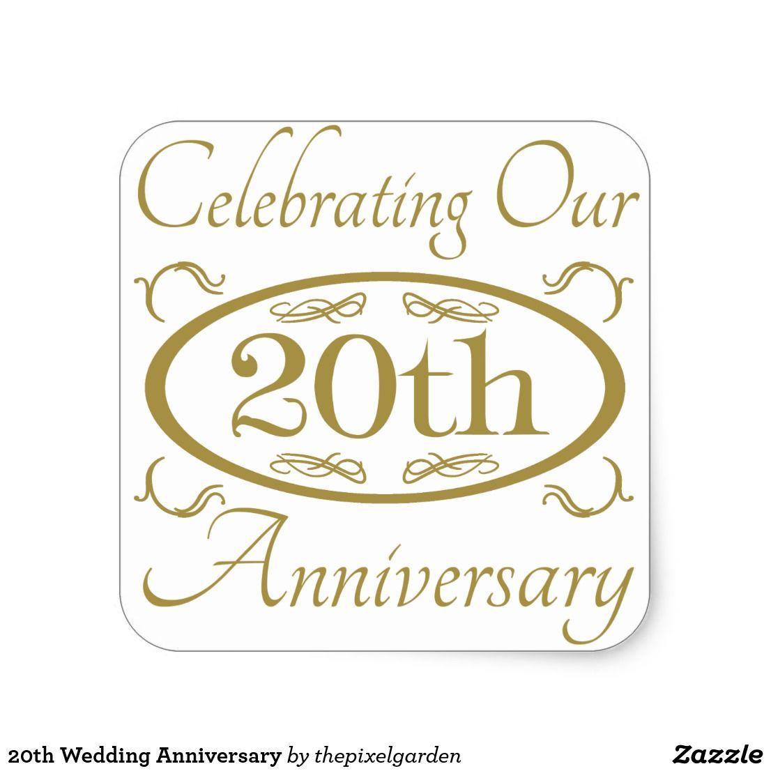 20th Wedding Anniversary Square Sticker 20th Anniversary Wedding 20 Wedding Anniversary Anniversary Plans