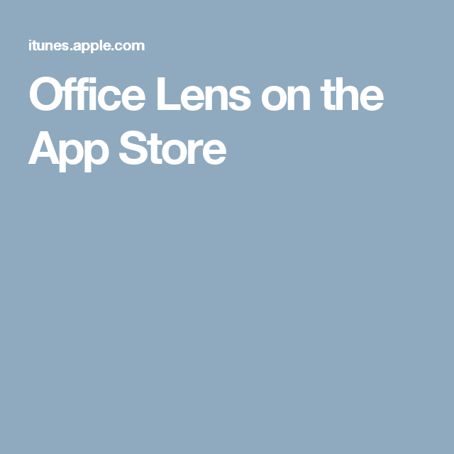 Office Lens on the App Store | Photography | App, App store