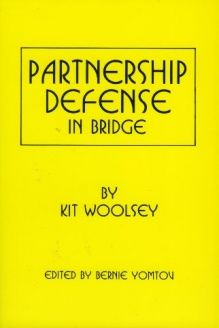 Partnership Defense In Bridge , 978-0910791687, Kit Woolsey, Baron Barclay Bridge