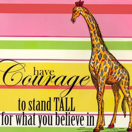 Have Courage to Stand Tall for What You Believe In Canvas Wall Art ...