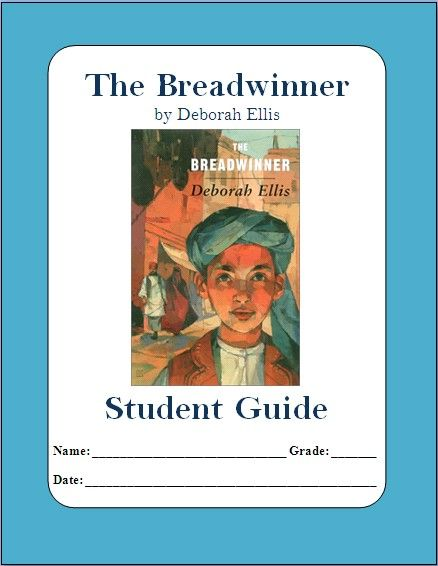 Complete student guide to the breadwinner by deborah ellis pre literature guide the breadwinner by deborah ellis follows the story of a young girl trying to survive in the taliban controlled afghanistan fandeluxe Choice Image