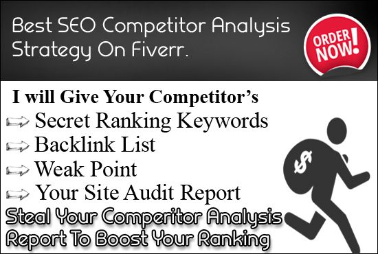 Make Competitor Analysis Report And Seo Action Plan  Competitor