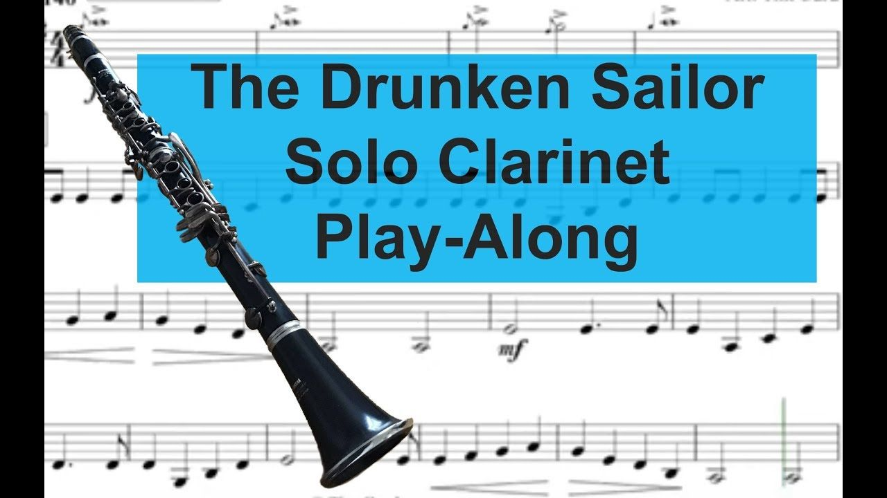 The Drunken Sailor Clarinet Solo Play Along Backing Track Free Music Clarinet Backing Tracks Free Music
