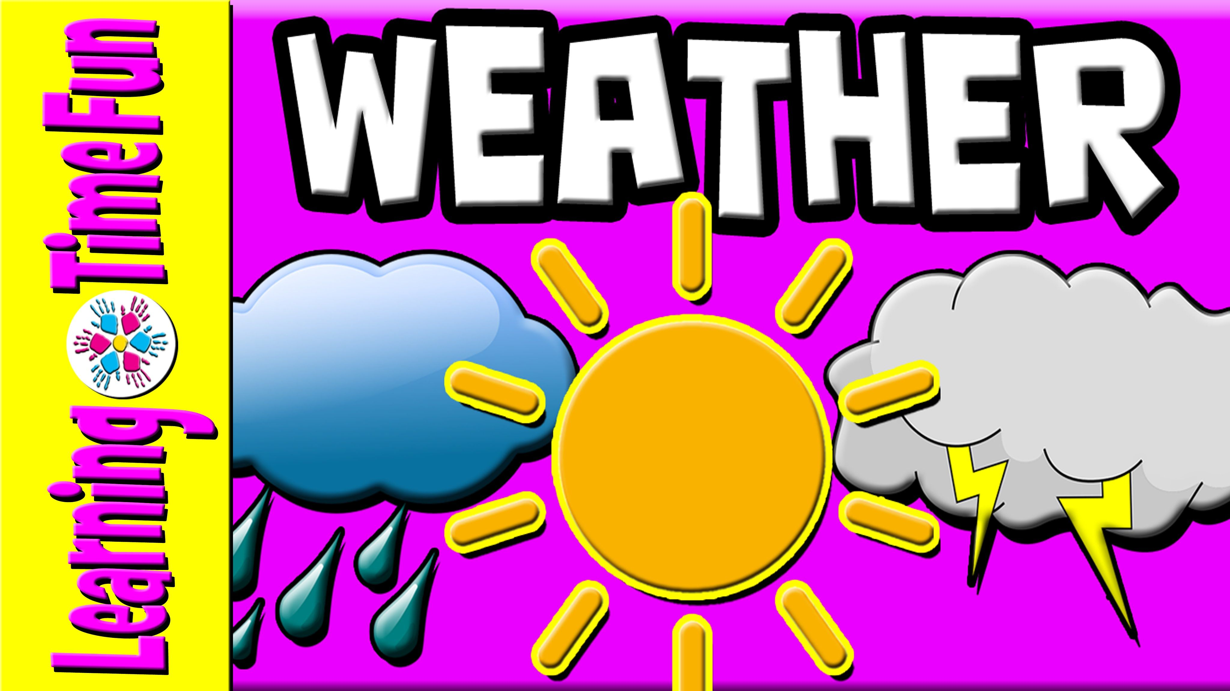 Learn The Weather For Kids With Our Latest Kid S Learning