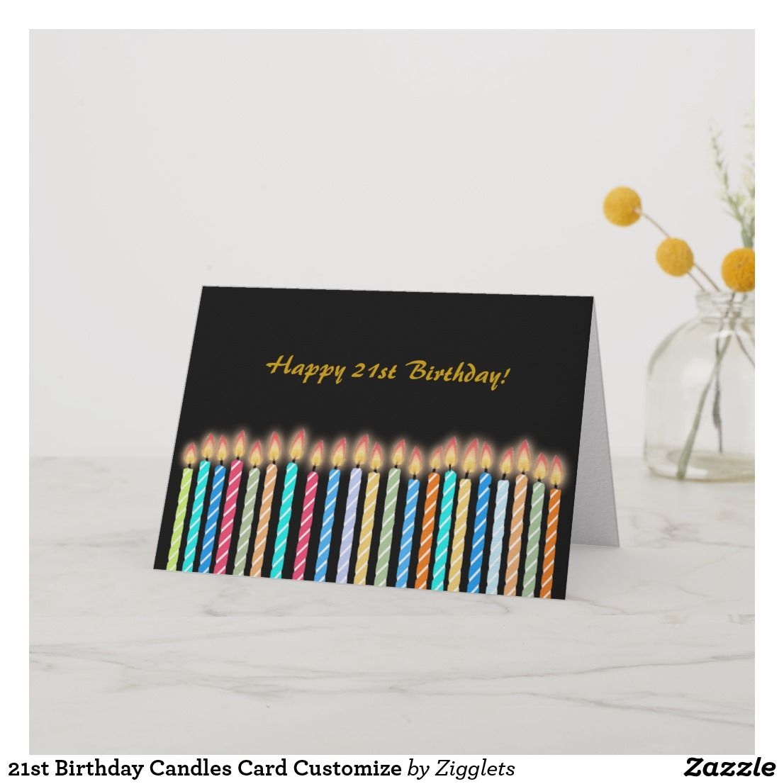21st Birthday Candles Card Customize Cardsfunny Cardsgreeting Cardshappy Cardbirthday Greeting Cardsonline Cards