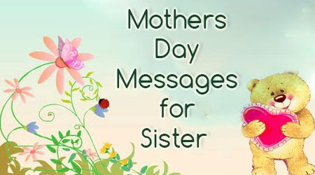 Happy Mothers Day Messages For Sister Mother Day Wishes Mother Day Message Mother Day Wishes Happy Mothers Day Messages