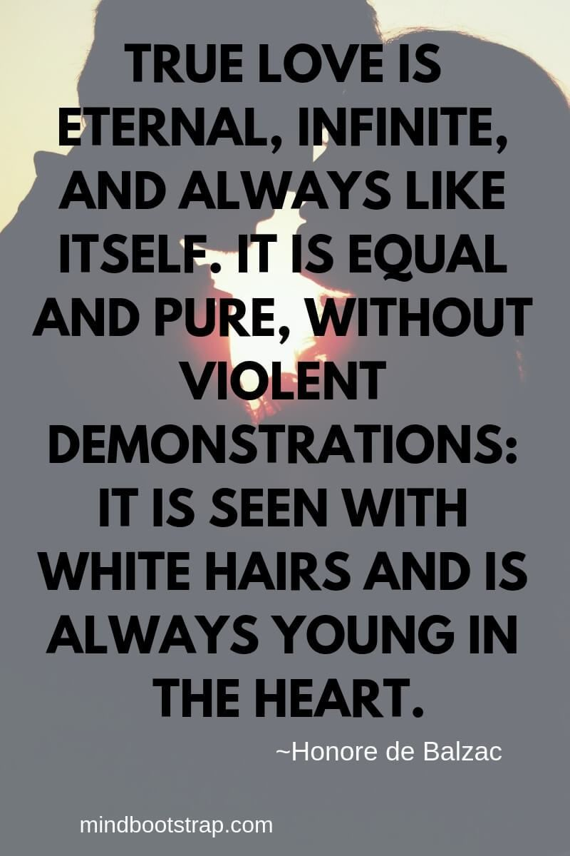 True Love Quotes Sayings For Him Or Her True Love Is Eternal Infinite And Always Like Itself It Is Eternal Love Quotes Pure Love Quotes True Love Quotes