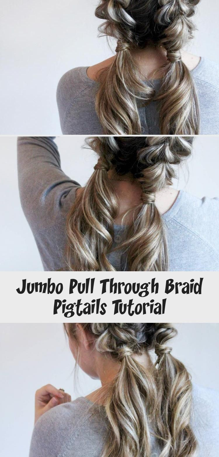 Jumbo Pull Through Braid Pigtails Tutorial - Hair Styles - Hair Style Ideas