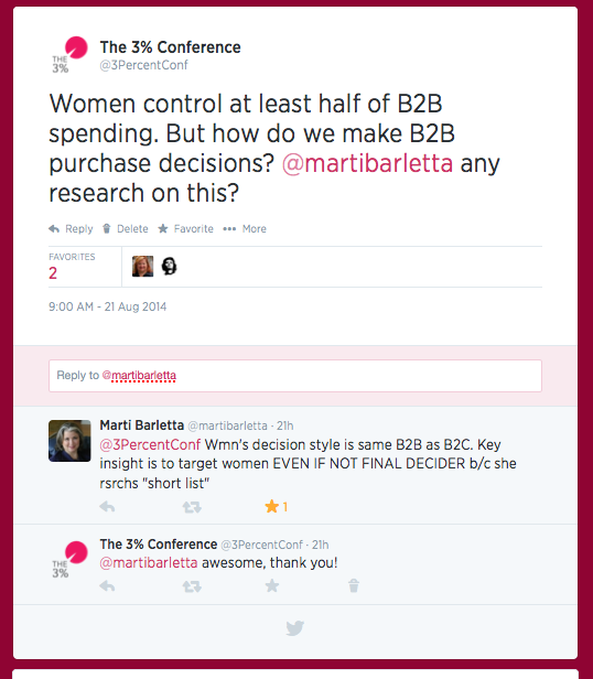 Twitter convo w/@MartiBarletta, the world's foremost expert on today's mightiest market: women about women's purchasing B2B purchasing power #changetheratio