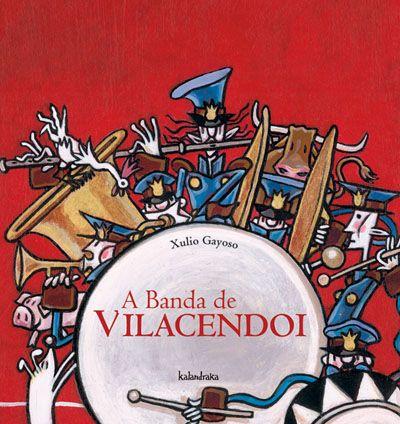 A banda de Vilacendoi