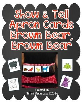 Brown BearBrown Bear Show and Tell Apron Cards