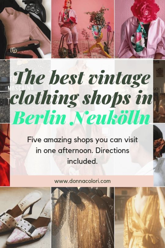 The 5 Best Vintage Clothing Shops In Berlin Neukölln (That You Can Visit In One Afternoon is part of Vintage Clothes Shop - If you're in Berlin right now and have a crush on vintage clothing check these vintage shops  You can visit them in one afternoon in Neukölln and Kreuzberg