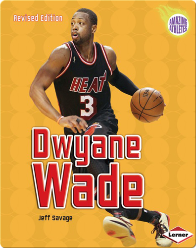 Dwayne Wade Epic Books For Kids Dwyane Wade Books Online Books For Kids