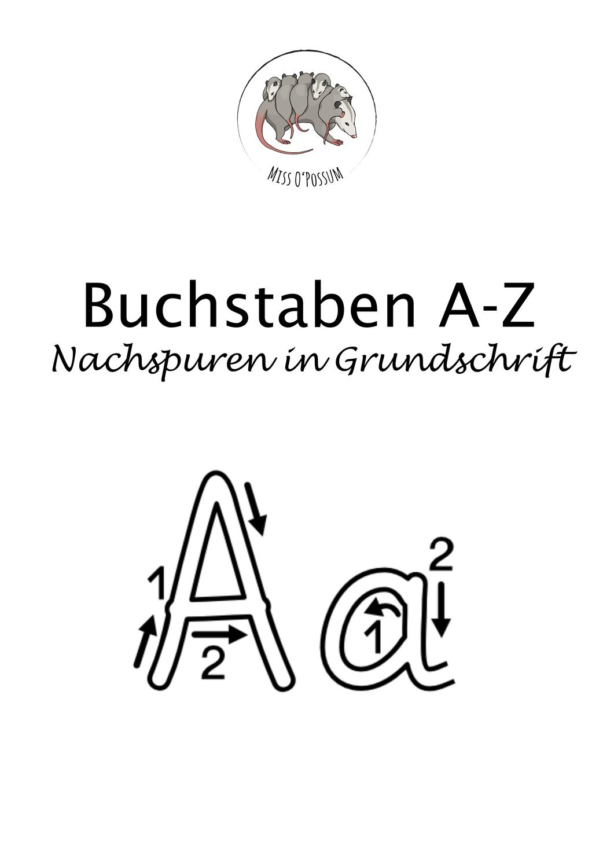 Buchstaben Nachspuren A Z In Grundschrift Mit Anregungen Zur Nutzung Unterrichtsmaterial Im Fach Deutsch Buchstaben Lernen Buchstaben Erstes Schreiben