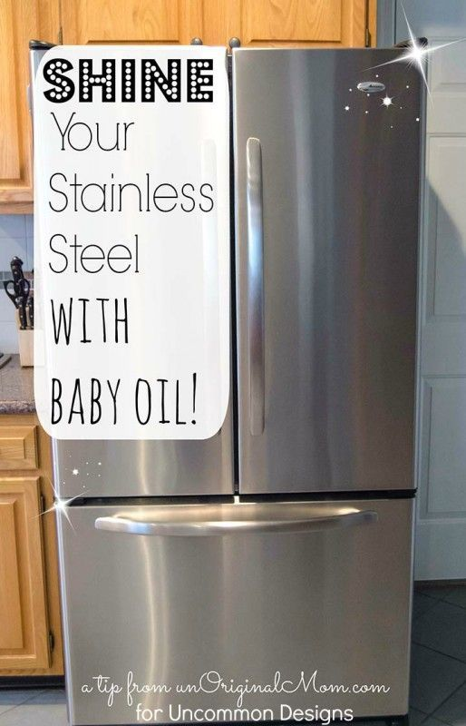 Baby Oil Cleaning Stainless Steel Appliances Stainless Steel Cleaning Cleaning Hacks