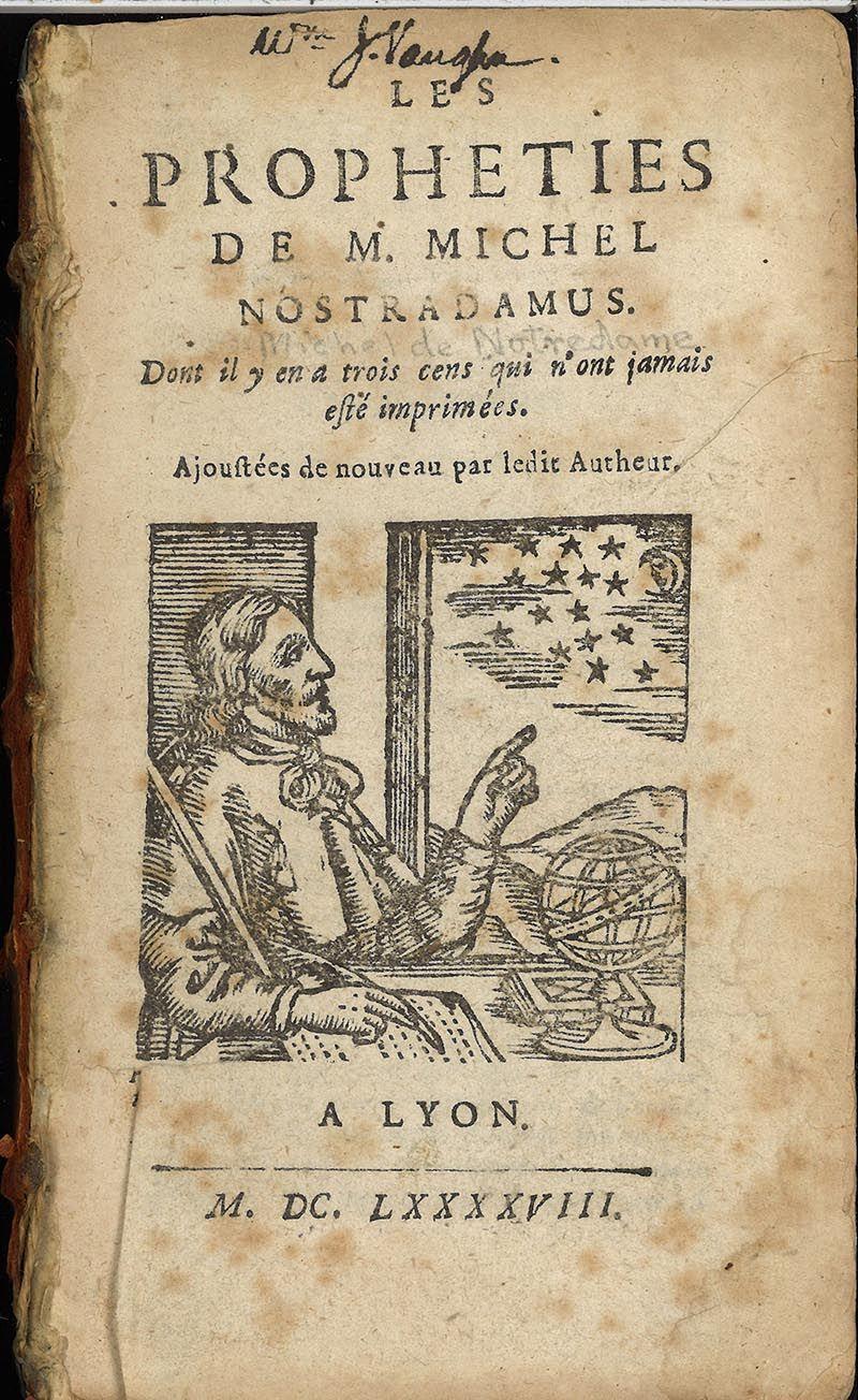 Les Propheties De M Michel Nostradamus 1698 Vintage Labels Nostradamus Predictions Professor Of Mathematics