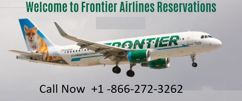 Frontier Airlines Reservations And Booking In 2020 Airline Reservations Airlines Airline Tickets