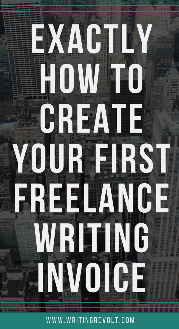 The Ultimate Guide To Creating A Freelance Writing Invoice W
