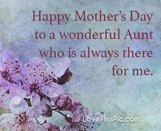 Happy Mother S Day To My Aunt Happy Mother S Day Aunt Happy Mothers Day Happy Mother Day Quotes