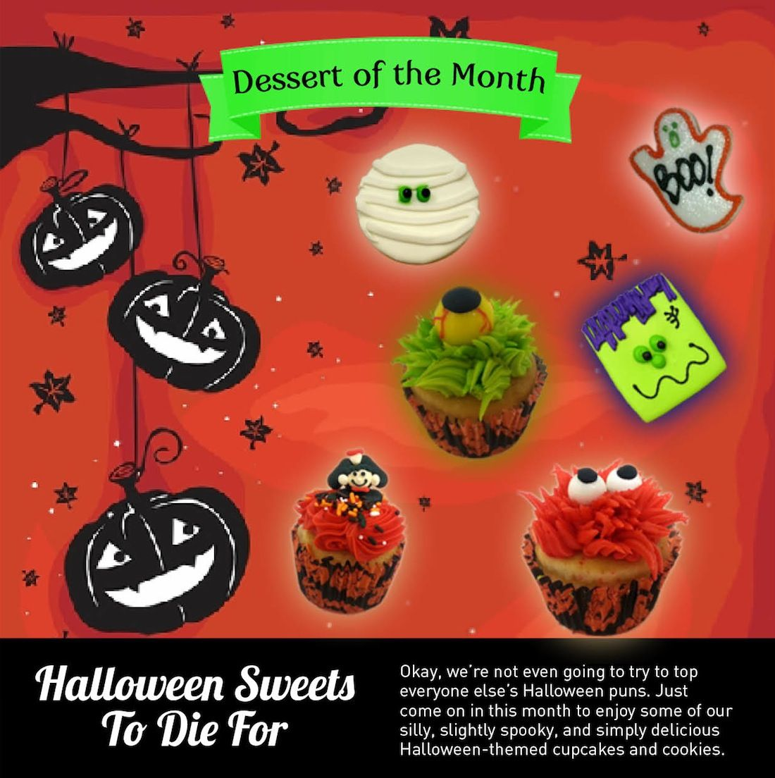 Silly, Spooky and SWEET for Halloween!