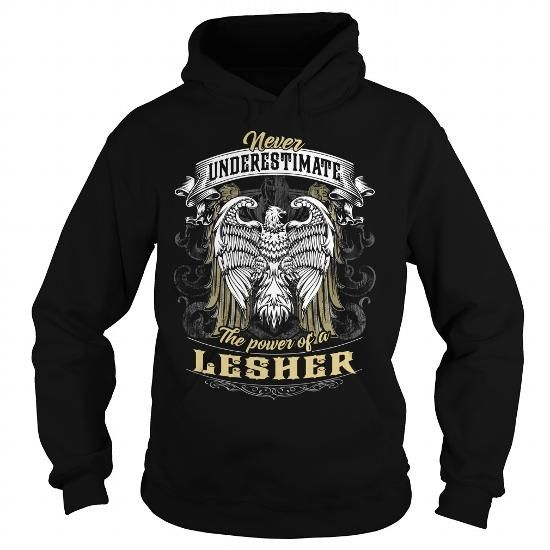 LESHER LESHERBIRTHDAY LESHERYEAR LESHERHOODIE LESHERNAME LESHERHOODIES  TSHIRT FOR YOU