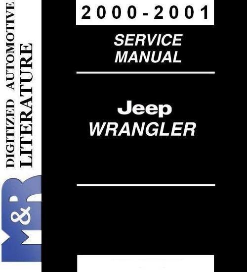 2000 2001 Jeep Wrangler Tj Service Shop Workshop Manual Chrysler Crossfire Jeep Wrangler Jeep
