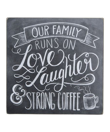 Primitives by Kathy Strong Coffee Chalk Box Sign | zulily