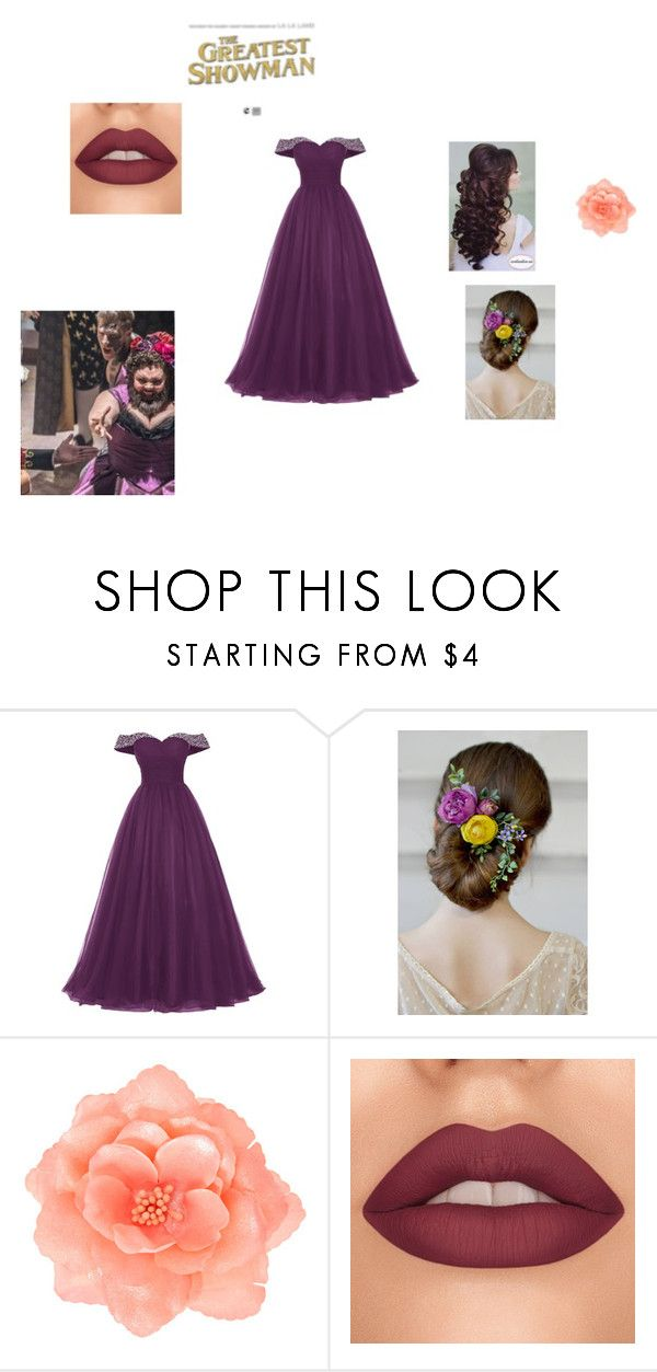 The Greatest Showman Bearded Lady By Fangirl 24 On Polyvore