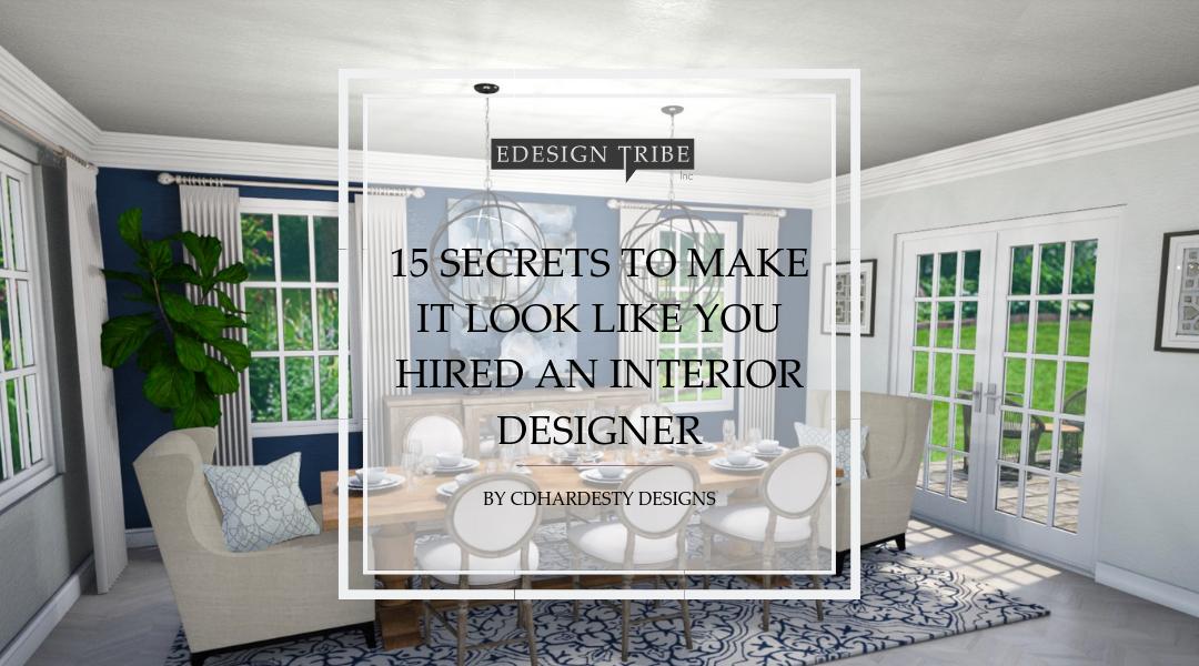 15 Secrets To Make It Look Like You Hired An Interior Designer Interior Design Consultation Fireplace Design Home Office Design