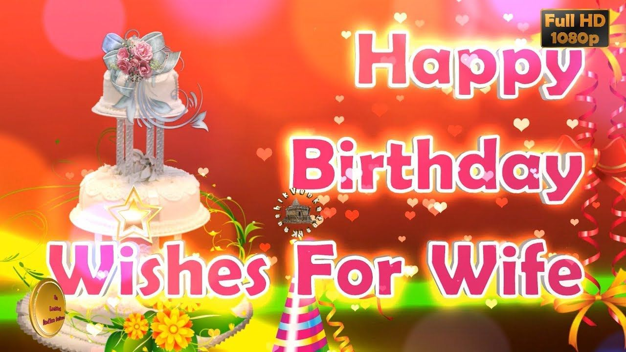 Happy Birthday Wishes For Wife Whatsapp Video Greetings Animation