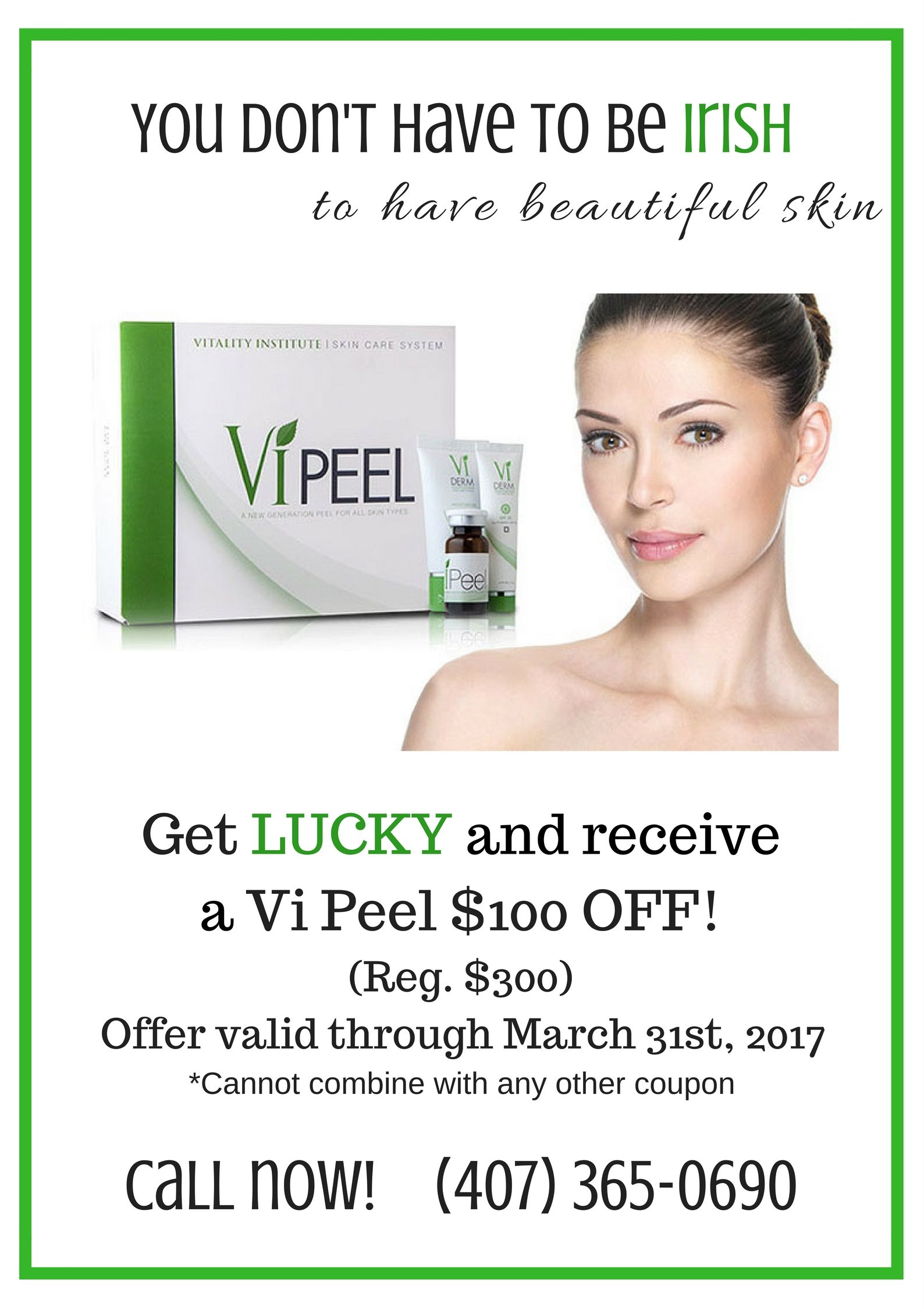 Lucky You 100 Off The Vi Peel For The Month Of March Call Now 4073650690 Medical Spa Beautiful Skin Medical