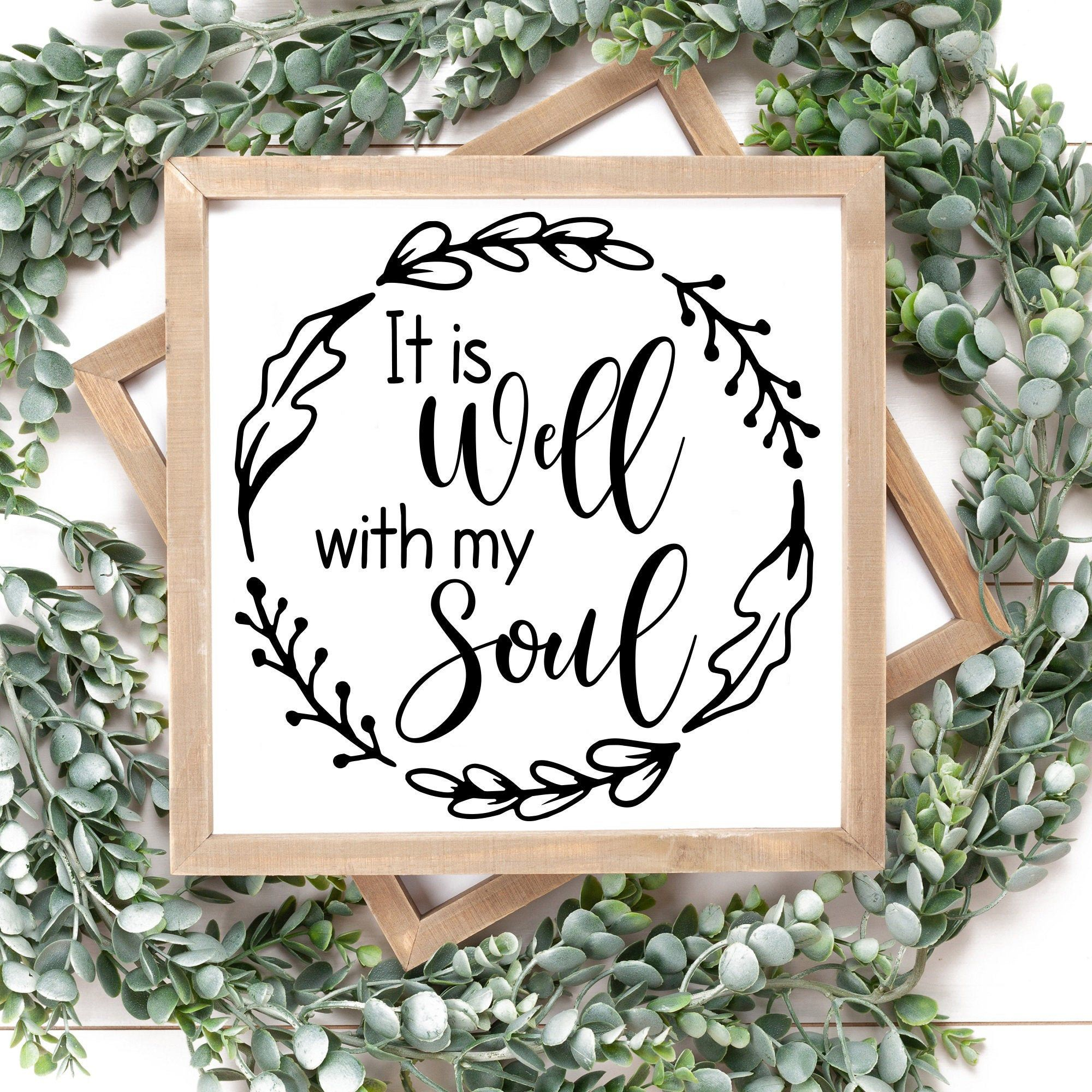 It Is Well With My Soul Svg, Faith Svg, Christian Svg