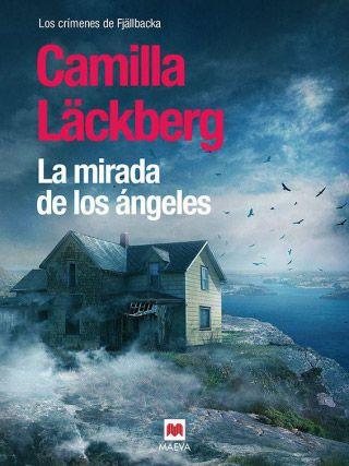 la mirada de los ángeles - camilla läckberg (pdf, epub, mobi, lit